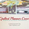 Quilted Planner Cover Tutorial