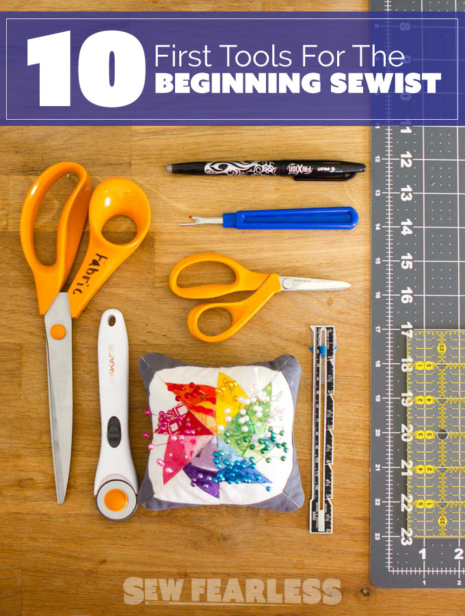 Tools for the Beginning Sewist