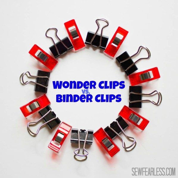 wonder clips vs binder clips - the showdown at sewfearless.com